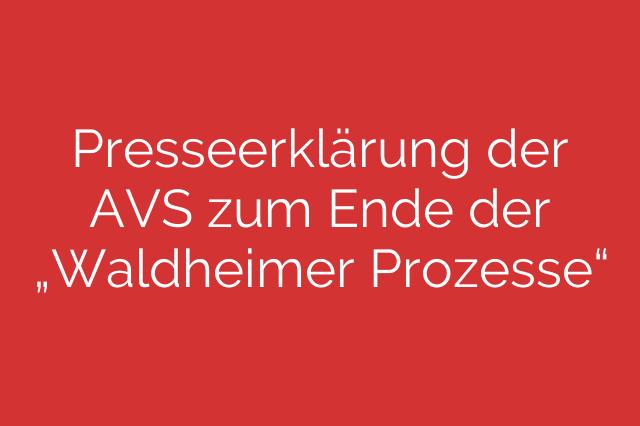 """Presseerklärung der AVS zum Ende der """"Waldheimer Prozesse"""""""